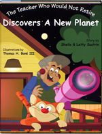 CLICK TO ENLARGE - The Teacher Who Would Not Retire Discovers A New Planet